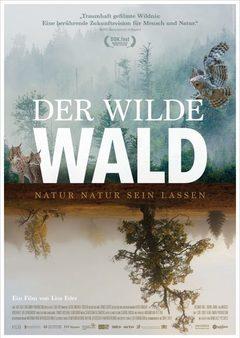 Wilde Wald, Der